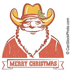 Santa Claus in cowboy hat on old paper with text