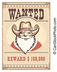 Wanted poster Santa Claus in cowboy hat on old paper card -...