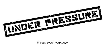 Under Pressure rubber stamp