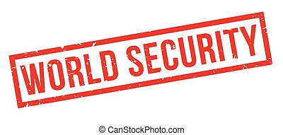 World Security rubber stamp on white Print, impress,...