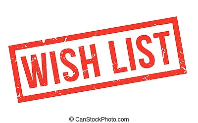 Wish List rubber stamp on white. Print, impress, overprint.