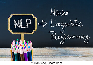 Business Acronym NLP Neuro Linguistic Programming written...