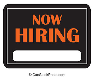 Help Wanted - A black and orange now hiring sign with copy...