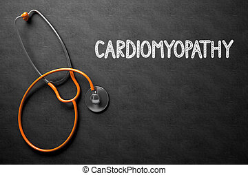 Cardiomyopathy Concept on Chalkboard. 3D Illustration. -...