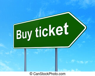 Travel concept: Buy Ticket on road sign background - Travel...