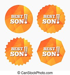 Best son ever sign icon. Award symbol. Exclamation mark....