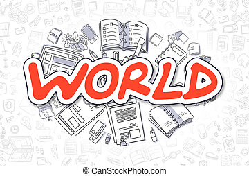 World - Doodle Red Word. Business Concept. - Red Text -...