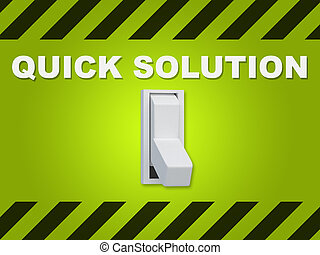 "Quick Solution concept - 3D illustration of ""QUICK SOLUTION""..."