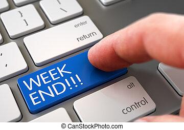 Week End - Keyboard Key Concept. 3D. - Finger Pressing on...