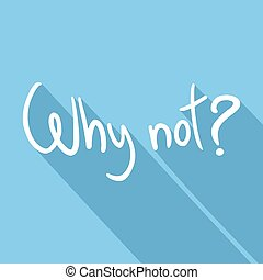 why not symbol - Creative design of why not symbol