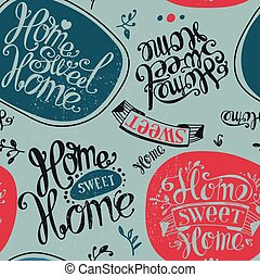 "Home sweet home - Seamless ""Home sweet home"". Labels and..."