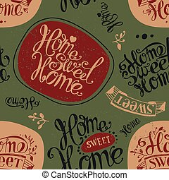"""Home sweet home - Seamless """"Home sweet home"""". Labels and..."""