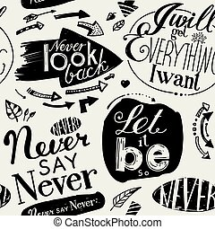 """Seamless pattern of the letterings """"I will get everything I..."""