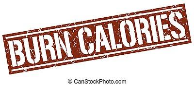 burn calories square grunge stamp