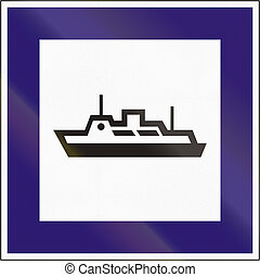 Road sign used in Hungary - Ferry