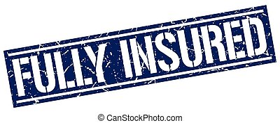 fully insured square grunge stamp