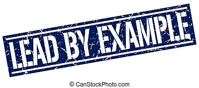 lead by example square grunge stamp