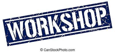 workshop square grunge stamp