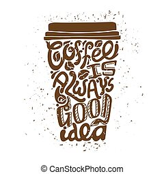 Coffee To Go Art Composition - Isolated coffee to go art...