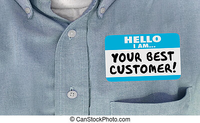 Your Best Customer Hello Name Tag Loyal Client 3d...