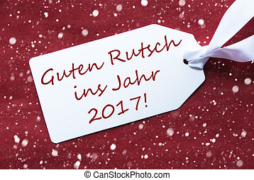 Label On Red Background, Snowflakes, Rutsch 2017 Means New...