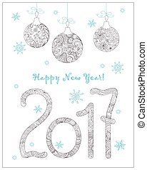 Christmas card with hand drawn decorated 2017 and balls -...