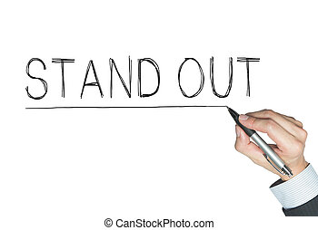 stand out written by hand, hand writing on transparent...