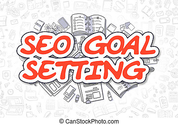 SEO Goal Setting - Doodle Red Word. Business Concept. -...