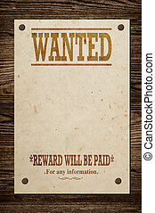 Old wanted sign - Old western wanted sign on wooden wall