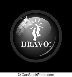 Bravo icon. Internet button on black background.