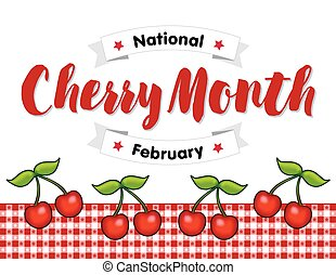 Cherry Month, February, Red Gingham - National Cherry Month...