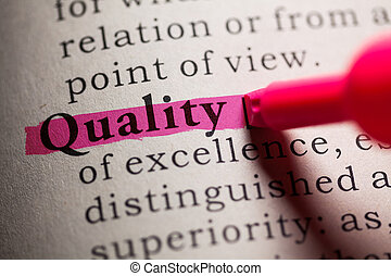 Quality - Fake Dictionary, definition of the word quality.