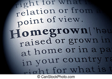 Dictionary definition of homegrown - Fake Dictionary,...