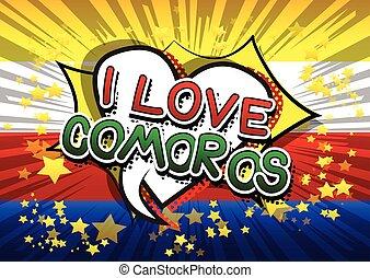 I Love Comoros - Comic book style text.