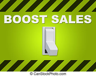 Boost Sales concept