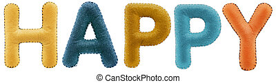 Happy word from multi-colored letters isolated on white...
