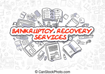 Bankruptcy Recovery Services - Business Concept. -...