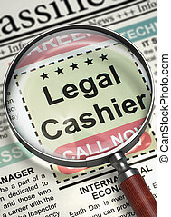 Now Hiring Legal Cashier. 3D. - Column in the Newspaper with...