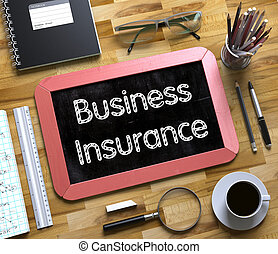 Small Chalkboard with Business Insurance Concept. 3D. -...