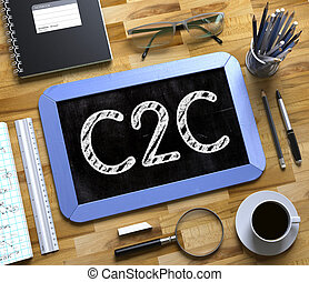 Small Chalkboard with C2C Concept. 3D. - Small Chalkboard...
