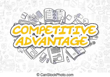 Competitive Advantage - Business Concept. - Competitive...