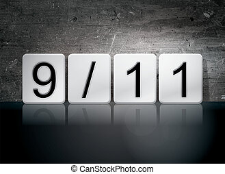 "9-11 Tiled Letters Concept and Theme - The word ""9-11""..."