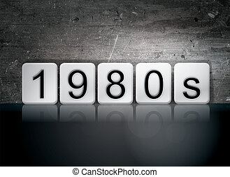 "1980s Tiled Letters Concept and Theme - The word ""1980s""..."