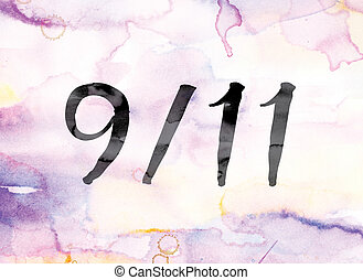 "9-11 Colorful Watercolor and Ink Word Art - The word ""9-11""..."