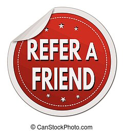 Refer a friend sticker on white background, vector...