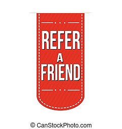 Refer a friend banner design over a white background, vector...