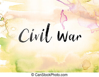 "Civil War Colorful Watercolor and Ink Word Art - The word """"..."