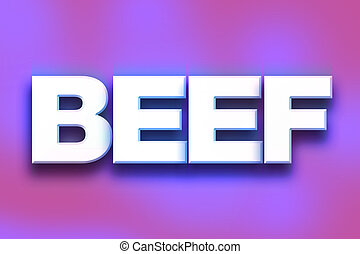 """Beef Concept Colorful Word Art - The word """"Beef"""" written in..."""
