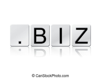 Dot Biz Isolated Tiled Letters Concept and Theme - The word...