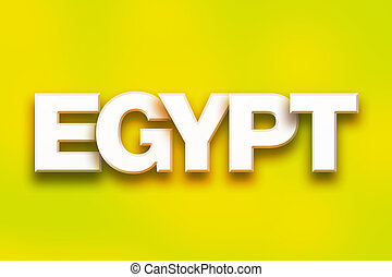 """Egypt Concept Colorful Word Art - The word """"Egypt"""" written..."""